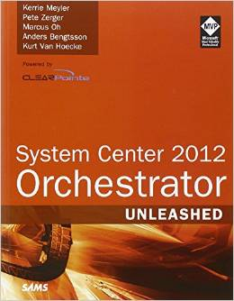 System Center 2012 Orchestrator Unleashed Cover