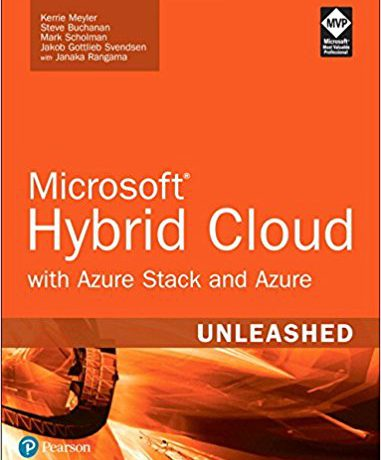Book Review: Microsoft Hybrid Cloud Unleashed With Azure Stack and Azure