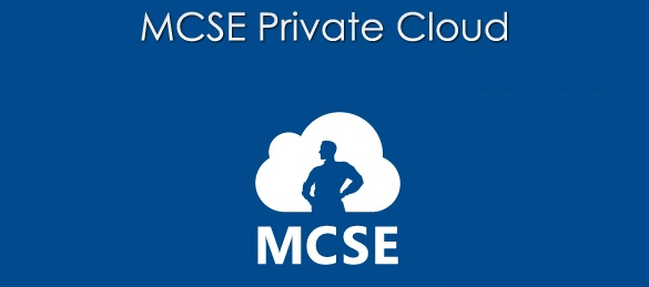 MCSE Private Cloud Re-certification Exam – Skills Measured – Part 3: Configure and Maintain Service Management